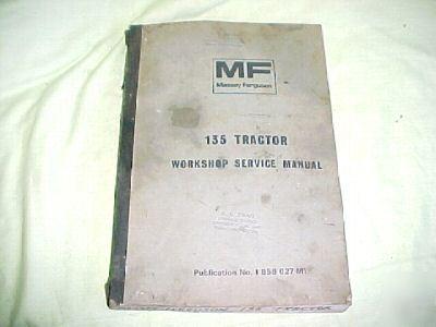 massey ferguson 135 tractor workshop manual rh recycled parts com Massey Ferguson 135 Hydraulic Filter 136 Massey Ferguson Tractor