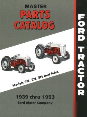 Ford tractor 8n 2n 9n naa master parts cat 1939 1953
