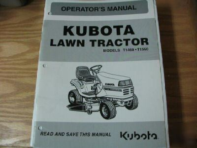 kubota t1460 t1560 lawn tractor operators manual rh recycled parts com Kubota T1460 Kubota T1560 Manual Online